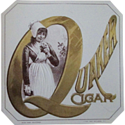 Tobacco embossed QUAKER near mint cigar label early 1900's