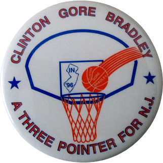 "Clinton Gore Bradley A Three Pointer For New Jersey 2 1/2"" pin mint 1996"