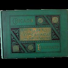 Columbian Chicago 1893 Worlds Fair Martins Album and Family Souvenir Album