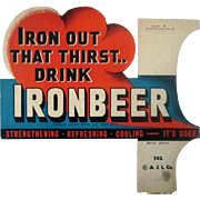 Iron out that Thirst Drink IRON BEER diecut soda sign mid 1900s
