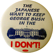 "Scarce Anti George Bush Sr president campaign 3"" mint pin"