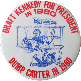 "Draft Kennedy For President Dump Carter 3 1/2"" pin 1980"