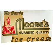 Original We Serve Moore's Ice Cream window decal unused 1940's-50's