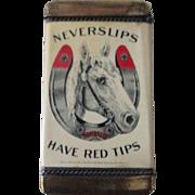 Horseshoes NeverSlips have Red Tips Vesta match safe near mint circa 1918