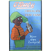 O'Baby Chocolate Dairy Sign Black Americana circa 1920's