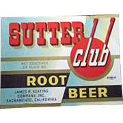 Sutter Club Root Beer soda bottle near mint label 1940's