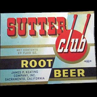 Sutter Club Root Beer soda bottle near mint label 1940's