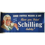 "Schilling Coffee ""Good Coffee Means A Lot"" large paper advertising poster  1941"