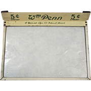 Cigar box Five Cent William Penn glass top cover early 1900's