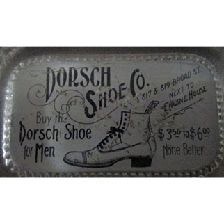Advertising Shoes paperweight Dorsch Shoe Company-Early 1900's-near mint