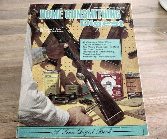 Vintage Home Gunsmithing Digest Book