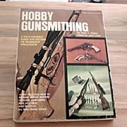 Vintage Hobby Gunsmithing  Digest Book