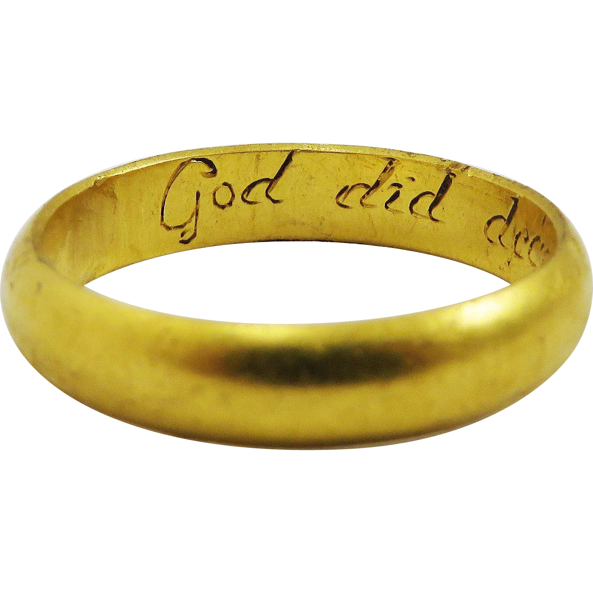 "OUTSTANDING 22k Stuart Posy Wedding Ring, ""God Did Decree Our Unity,"" Maker's Mark, 5.03 Grams, c.1690!"
