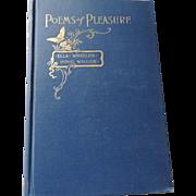 Poems of Pleasure, Ella Wheeler Wilcox, 1893, WB Conkey Company