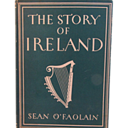 1946 The Story of Ireland Book by Sean O'Faolain with 8 Colour Plates
