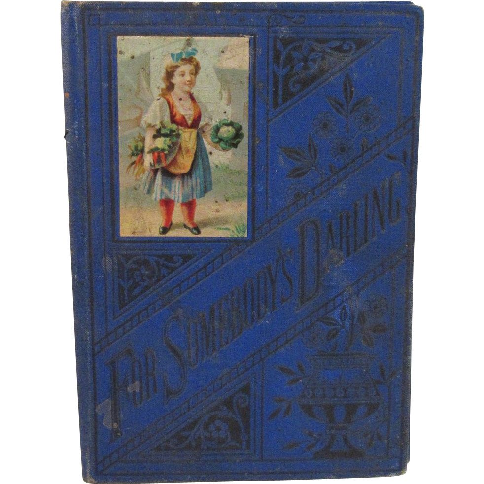 Victorian Children's Book - For Somebody's Darling