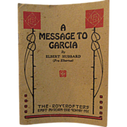 1917 A Message to Garcia Elbert Hubbard Roycrofters Book