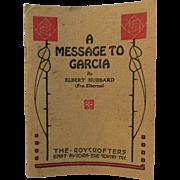 1917 A Message to Garcia Elbert Hubbard Roycrofters Book