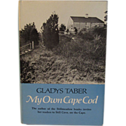 1971 Author Signed Book My Own Cape Cod by Gladys Taber