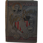 1895 Giants of the Republic Book - Illustrated