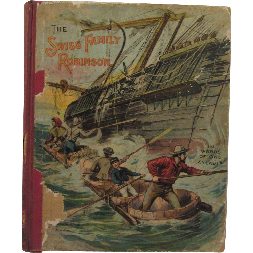 McLoughlin Victorian Children's Book - The Swiss Family Robinson in Words of One Syllable