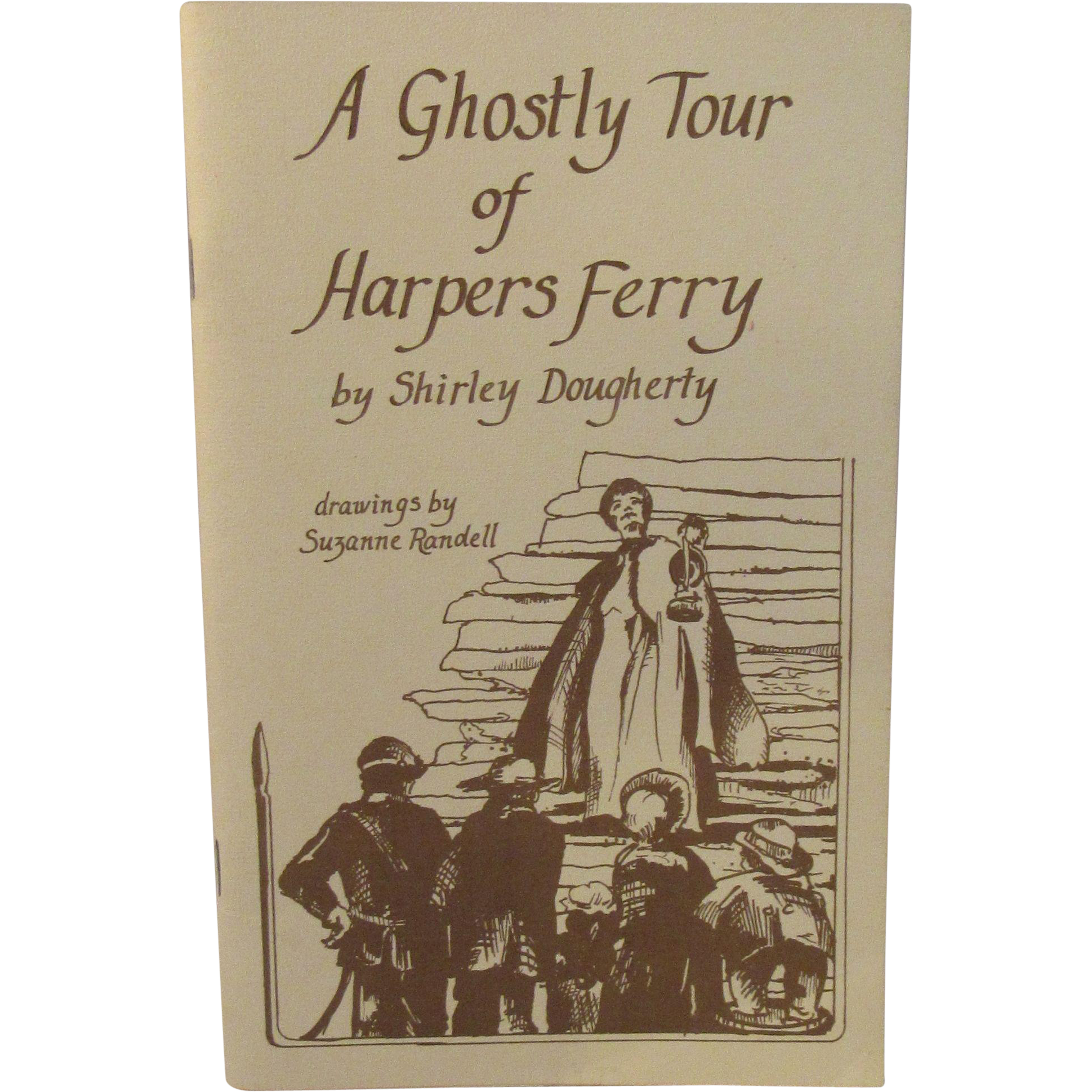 A Ghostly Tour of Harper's Ferry by Shirley Dougherty Ghost Stories