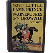 1928 The Little Lame Prince and The Adventures of a Brownie Book by Mulock Illustrated by Edwin Prittie and John Fitz