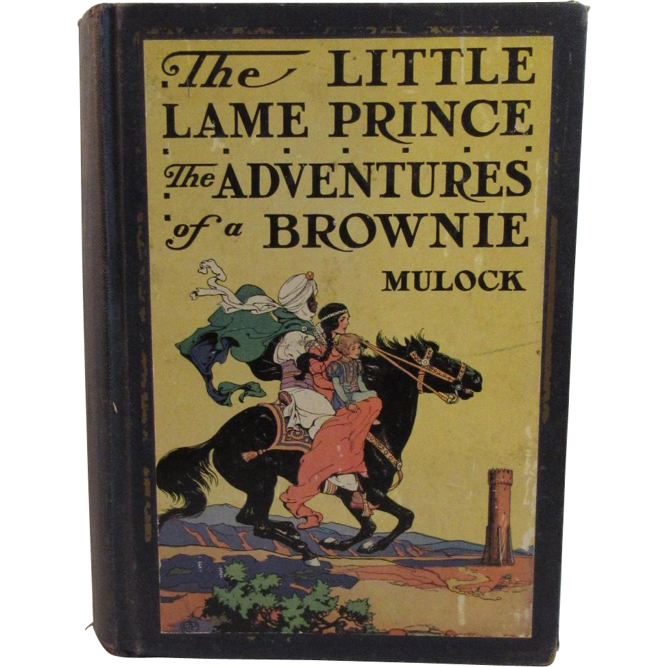 1928 The Little Lame Prince And The Adventures Of A