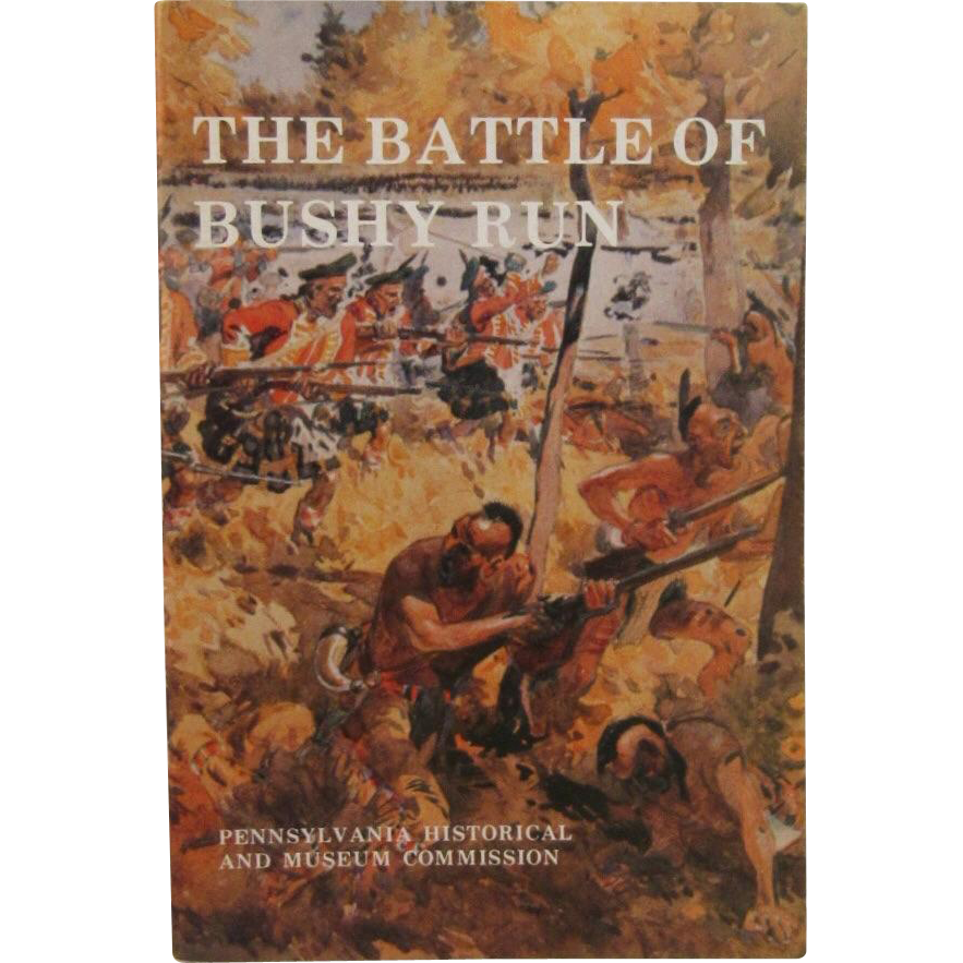 The Battle of Bushy Run Book by Niles Anderson