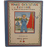1937 Hans Christian of Elsinore by Eva M Kristofeffersen Children's Book