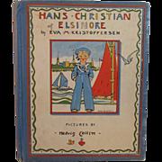 1937 Hans Christian of Elsinore by Eva M Kristofeffersen Children's Book