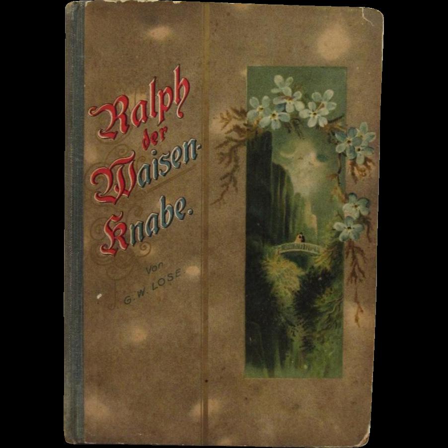 c1900 Victorian German Book Ralph the Orphan by G.W. Lose Ralph der Waisenknabe