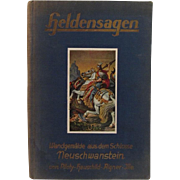 Illustrated German Book Heldensagen Legends from Neuschwanstein c1930