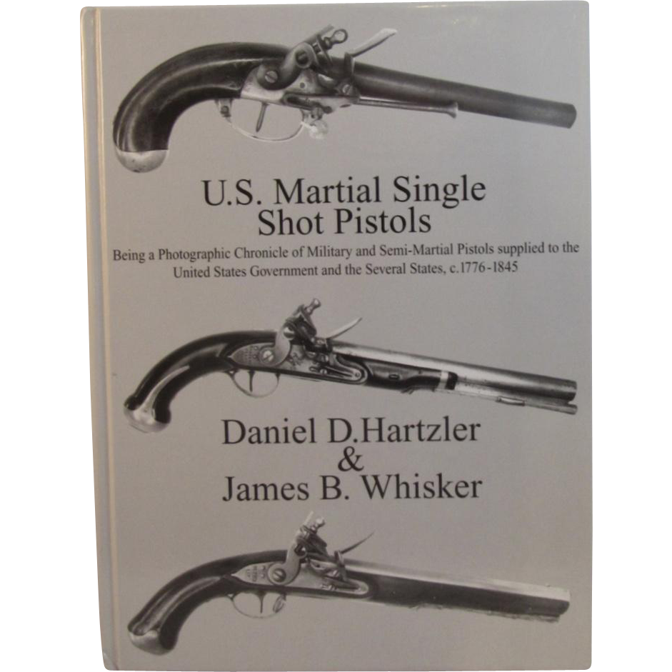US Martial Single Shot Pistols by Hartzler & Whisker