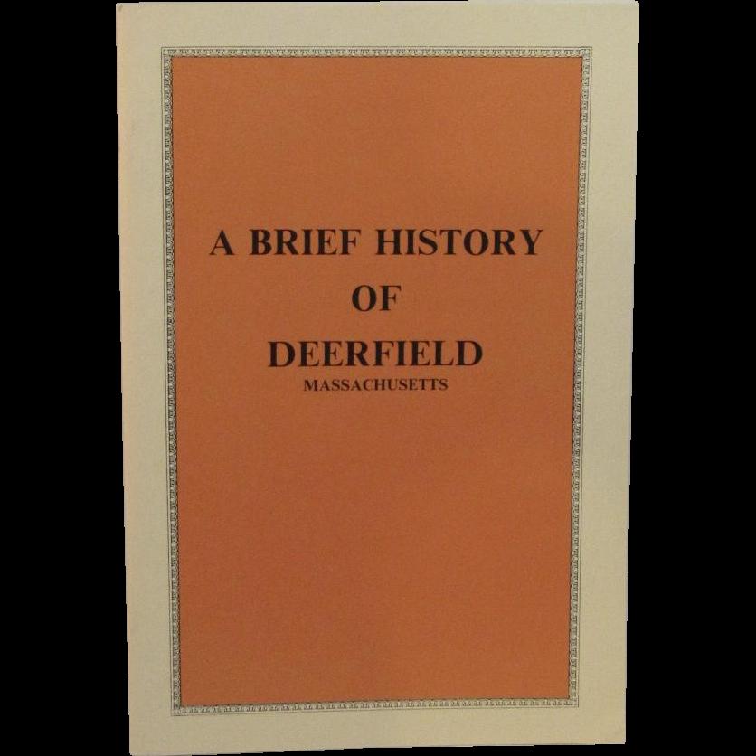 Brief History of Deerfield Massachusetts by Samuel Chamberlain 1972