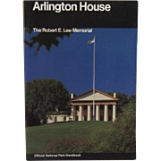Arlington House The Robert E Lee Memorial Guide Book 1985
