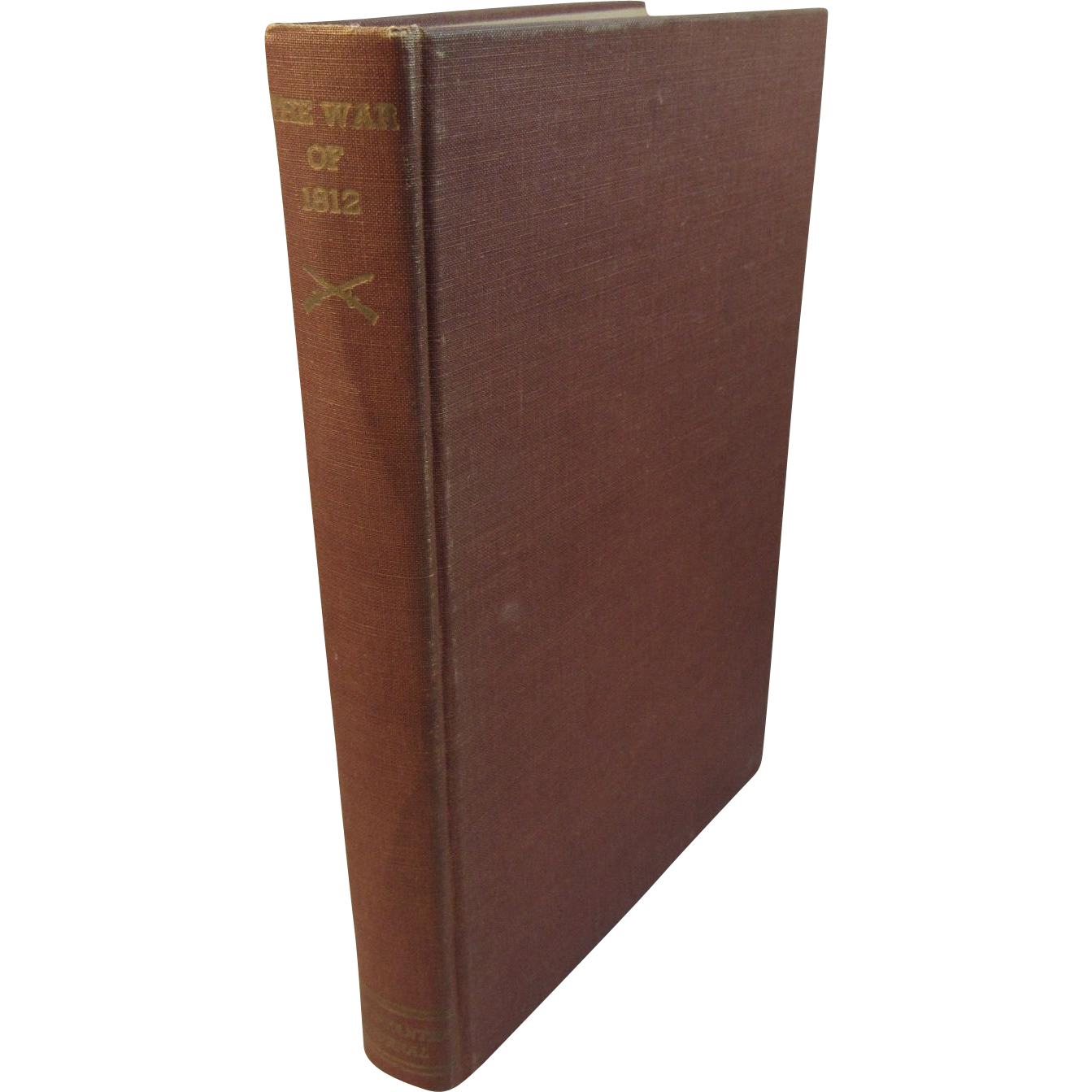 The War of 1812 by Henry Adams 1944 First Edition Book