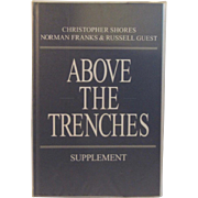 Above the Trenches Supplement World War I Aviation Book by Shores, Franks and Guest