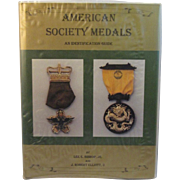 American Society Medals Identification Guide by Bishop & Elliott