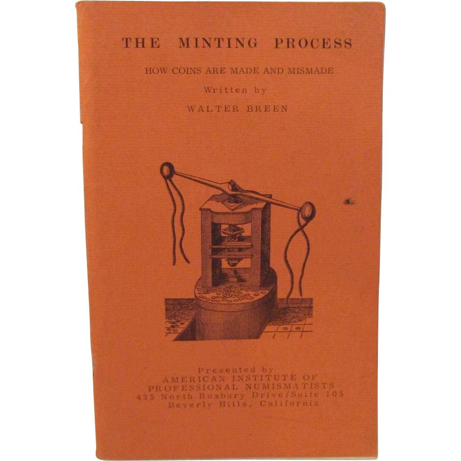 The Minting Process by Walter Breen 1970 How Coins Are Made and Mismade Book
