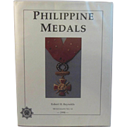 Philippine Medals Book by Robert Reynolds Monograph No. 12