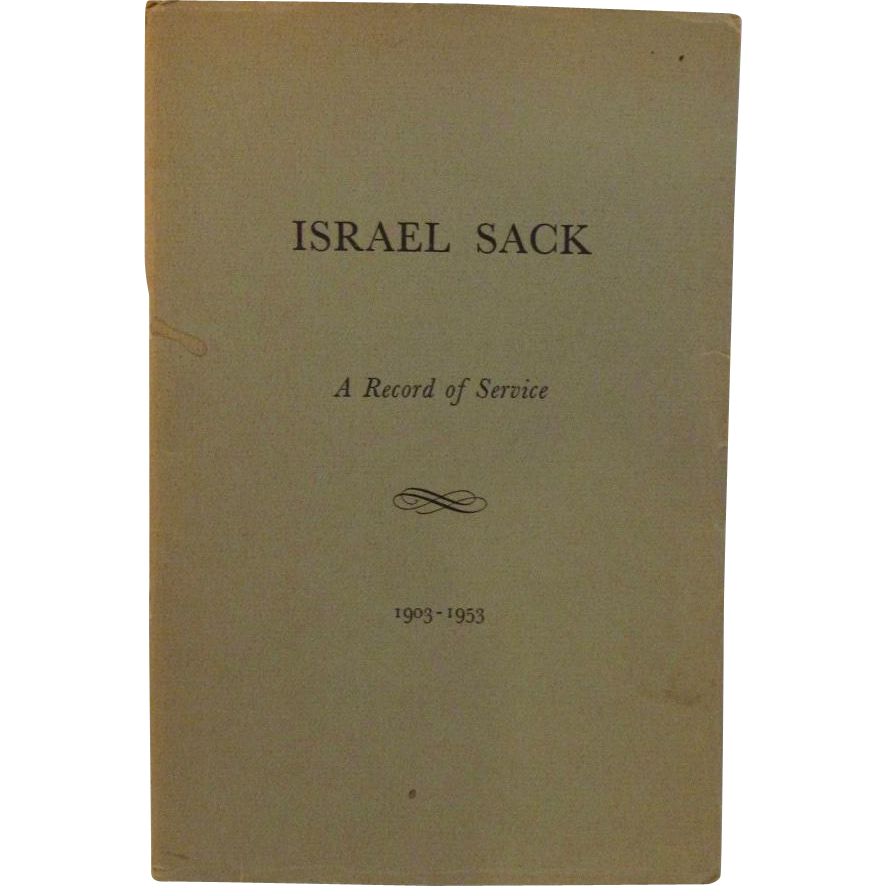 Israel Sack A Record of Service 1903 - 1953 Signed Book