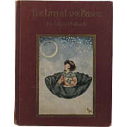 1930 The Little Lame Prince by Miss Mulock Illustrations by Violet Moore Higgins