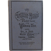 The American-Hispano Pocket Guide of the World's Fair 1893 - Chicago - Colombian Exposition
