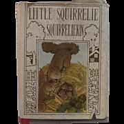 1921 Little Squirrelie Squirreliekin From Altemus' Little Bunnie Bunniekin Series Illustrated Children's Book by Margaret Campbell Hoopes