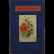 Victorian Children's Book Broken Bread c1870s