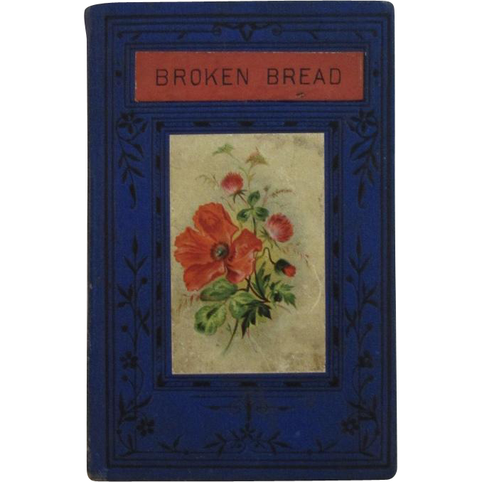 Victorian Children's Book Broken Bread c1870s