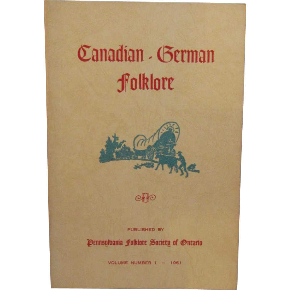 Canadian German Folklore Vol 1 1961