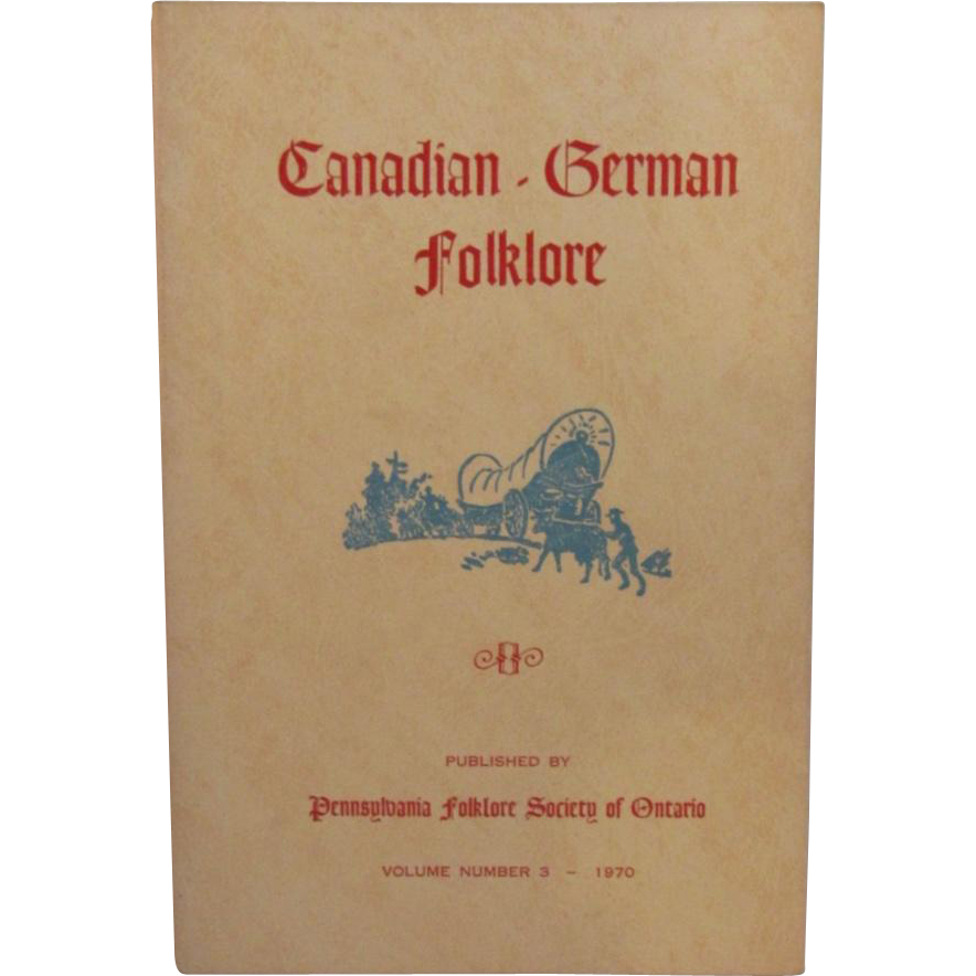 Canadian German Folklore Vol 3 1970 Uncle Hannes and Levi