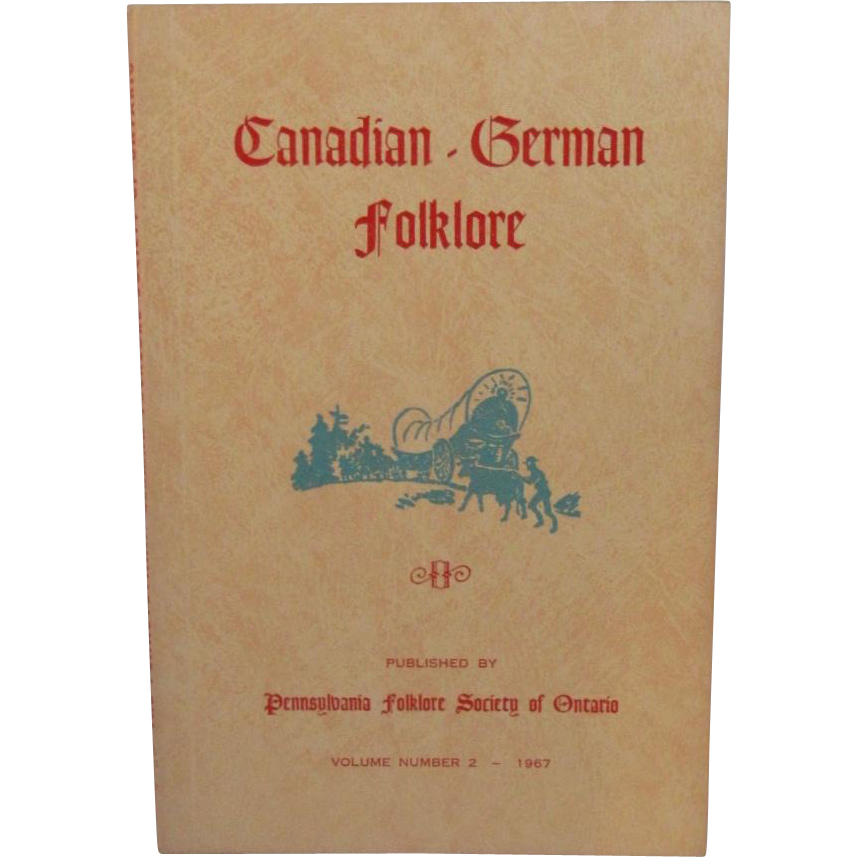 Canadian German Folklore Vol 2 1967